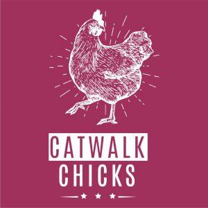 Catwalk Chicks